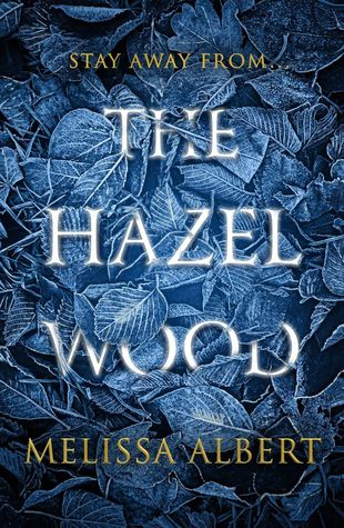 The Hazel Wood FL